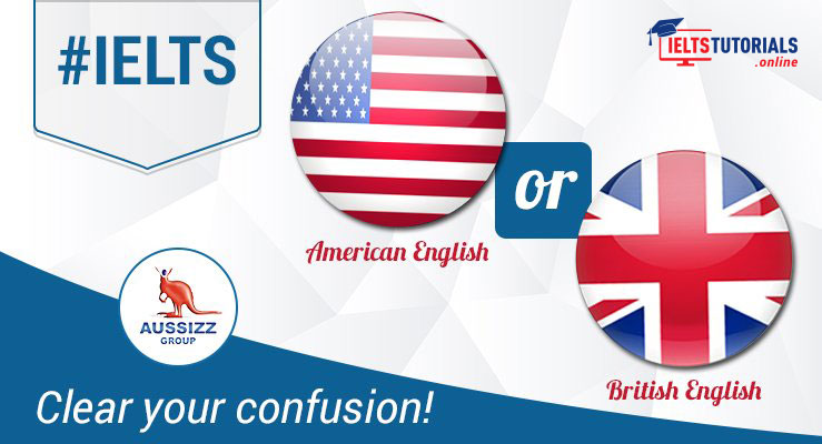 What should I use for IELTS �UK English or US?