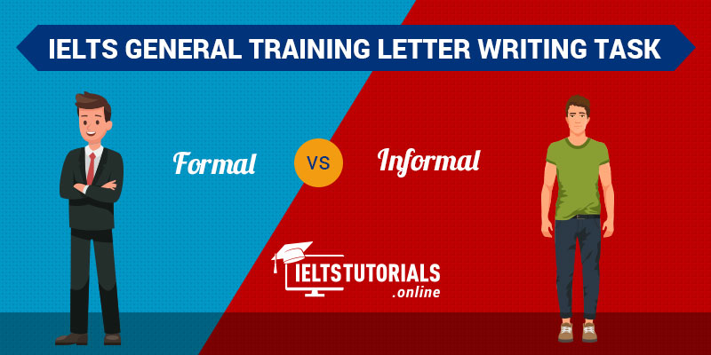 Difference between IELTS Formal vs Informal Letter writing