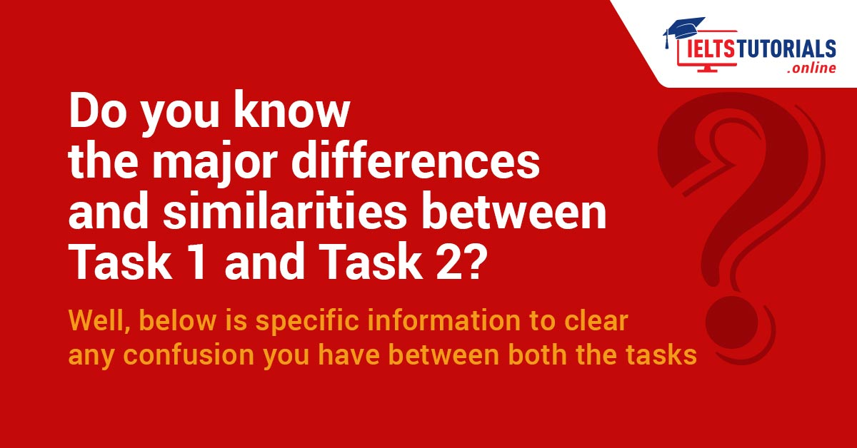 IELTS Writing Task 1 & Task 2