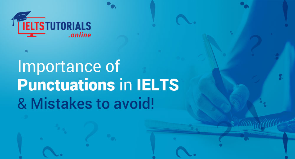 importance of punctuation in ielts