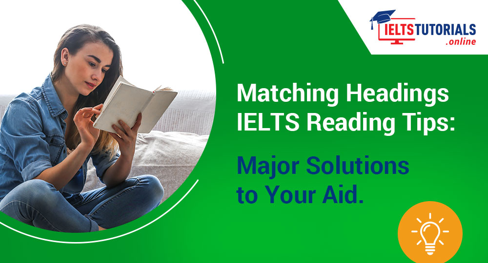 IELTS Reading Matching Headings Tips