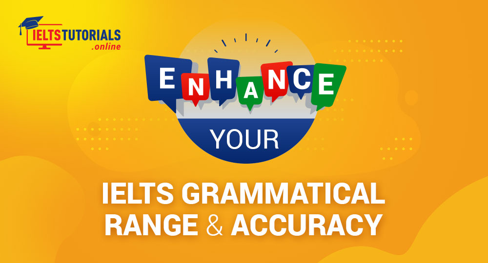 IELTS grammatical range and Accuracy