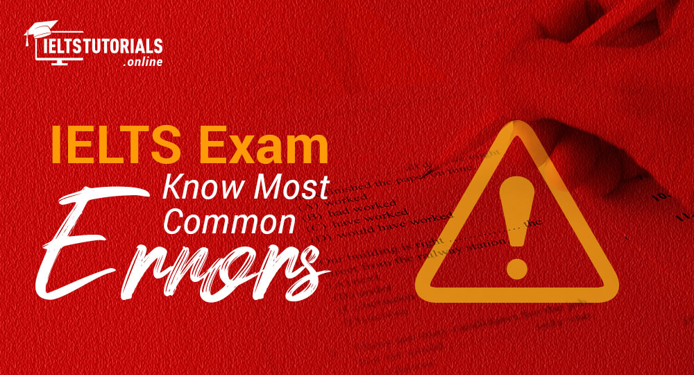common mistakes in IELTS Exam