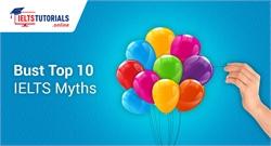 Top 10 IELTS Myths